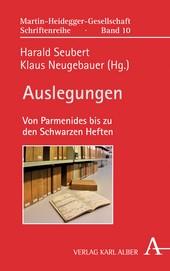 Auslegungen: Von Parmenides bis zu den Schwarzen Heften, Martin-Heidegger-Gesellschaft Schriftenreihe, 2017